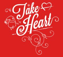 Take Heart! T-Shirt