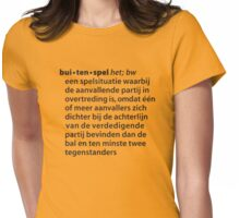 Buitenspel definitie woordenboek Womens Fitted T-Shirt