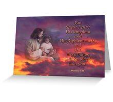 Seek First-Matthew 6:33 Greeting Card