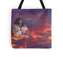 Seek First-Matthew 6:33 Tote Bag