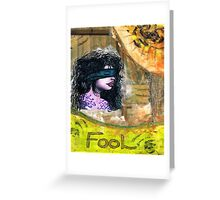 The Foolish Girl Greeting Card