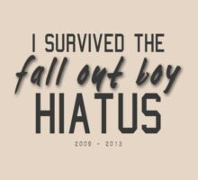 I SURVIVED THE FALL OUT BOY HIATUS by William Brown