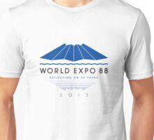 World Expo 88 - Reflecting on 25 Years Unisex T-Shirt