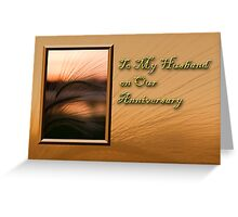 To My Husband On Our Anniversary Grass Sunset Greeting Card