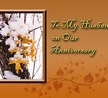 To My Husband On Our Anniversary Leaves by jkartlife