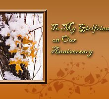 To My Girlfriend On Our Anniversary by jkartlife