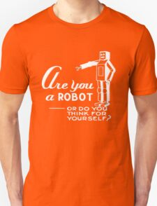 Are you a robot? T-Shirt