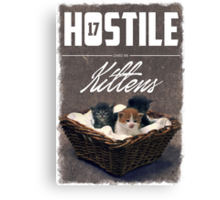 Hostile 17 Owes Me Kittens (grungy) Canvas Print