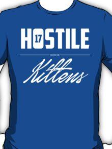 Hostile 17 Owes Me Kittens (Clean) T-Shirt
