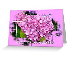 God Bless You Mother 102 Greeting Card