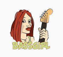 Bass Girl - Bassist Unisex T-Shirt