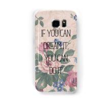 Dream It Samsung Galaxy Case/Skin
