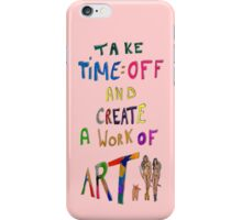 Put the phone down. iPhone Case/Skin