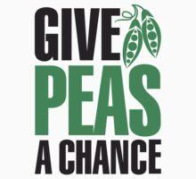 Give peas a chance 2clr T-Shirt