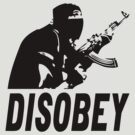 Disobey by GrimeLab