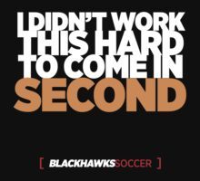 Blackhawks - Worked This Hard. by samblak