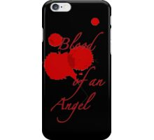Blood of an Angel-Mortal Instruments iPhone Case/Skin