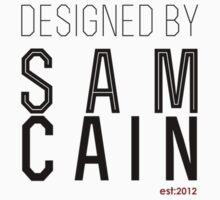 designed by sam cain by Sam Cain