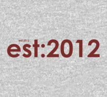 est:2012 T-Shirt