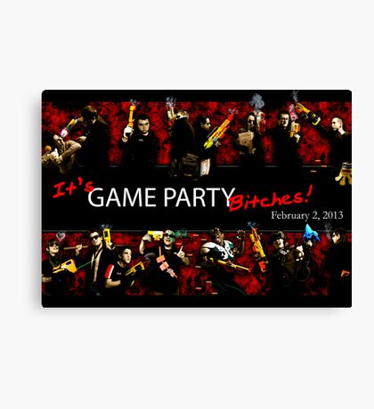 Game Party Bitches! Canvas Print