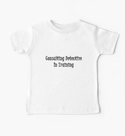 Consulting Detective In Training- Black Baby Tee