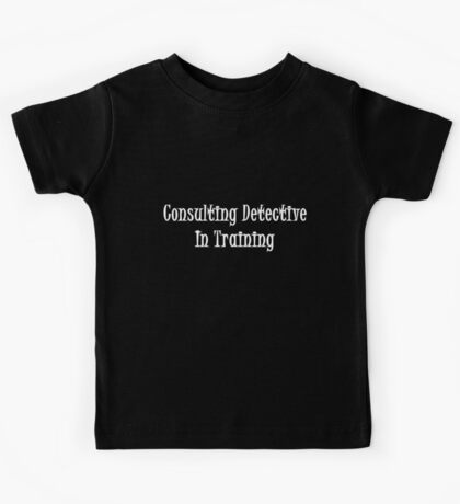 Consulting Detective In Training- White Kids Tee
