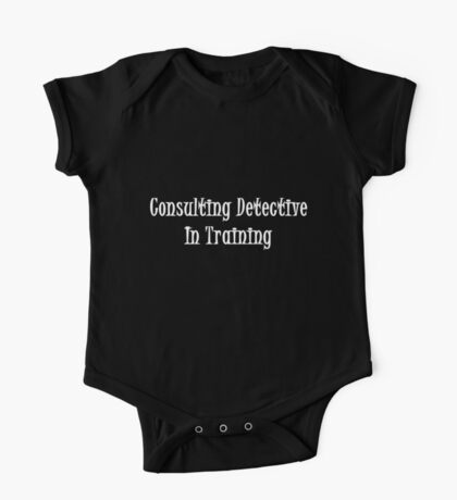 Consulting Detective In Training- White One Piece - Short Sleeve