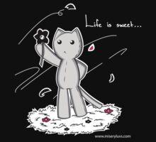 Life is sweet... by junkyardgirl