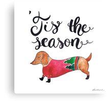 'Tis the Season for Christmas and Dog Lovers Canvas Print