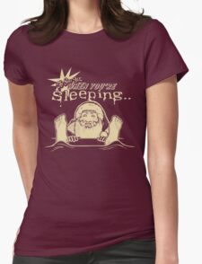 He Sees You When You're Sleeping Womens Fitted T-Shirt
