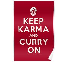 Keep Karma And Curry On Poster