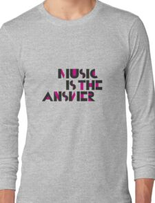 Music is the Answer II Long Sleeve T-Shirt