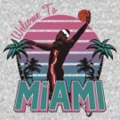 "VICTRS "" Welcome To Miami"" South Beach by Victorious"