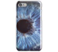Follow You  iPhone Case/Skin