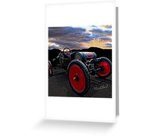 Ford Model T Racer Beat the Storm Home but would U drive it a hundred? ~:0) VivaChas! Greeting Card