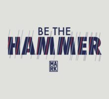 BE THE HAMMER (Light Grey) by Mark Omlor