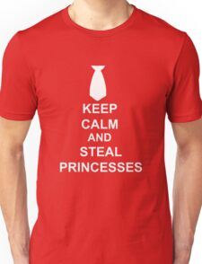 KEEP CALM AND STEAL PRINCESSES DK Unisex T-Shirt