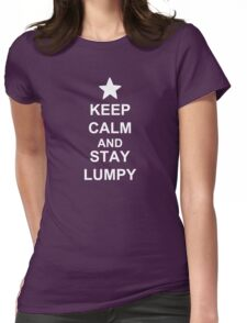 KEEP CALM AND STAY LUMPY Womens Fitted T-Shirt