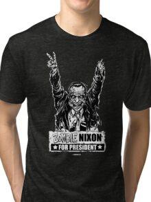 Zombie Nixon for President Tri-blend T-Shirt