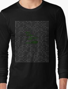 Bow down before your robot overlords Long Sleeve T-Shirt