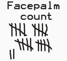 Facepalm Count by TenzaZangetsu