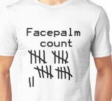 Facepalm Count Unisex T-Shirt