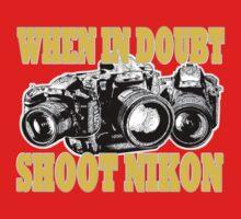 When In Doubt Shoot NIKON by Luwee