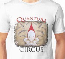 Quantum  Circus Unisex T-Shirt