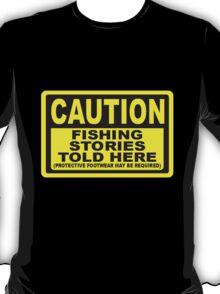 CAUTION FISHING T SHIRT T-Shirt
