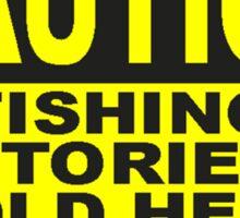 CAUTION FISHING T SHIRT Sticker