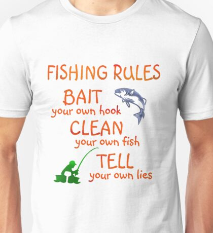 FISHING - RULES Unisex T-Shirt