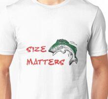 SIZE MATTERS FISHING T Unisex T-Shirt