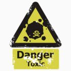 Danger Toxic by dbizal