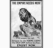 British Imperial Propaganda ( The Empire Needs Men) Unisex T-Shirt